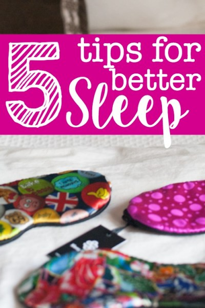 Five Tips for Better Sleep TONIGHT!