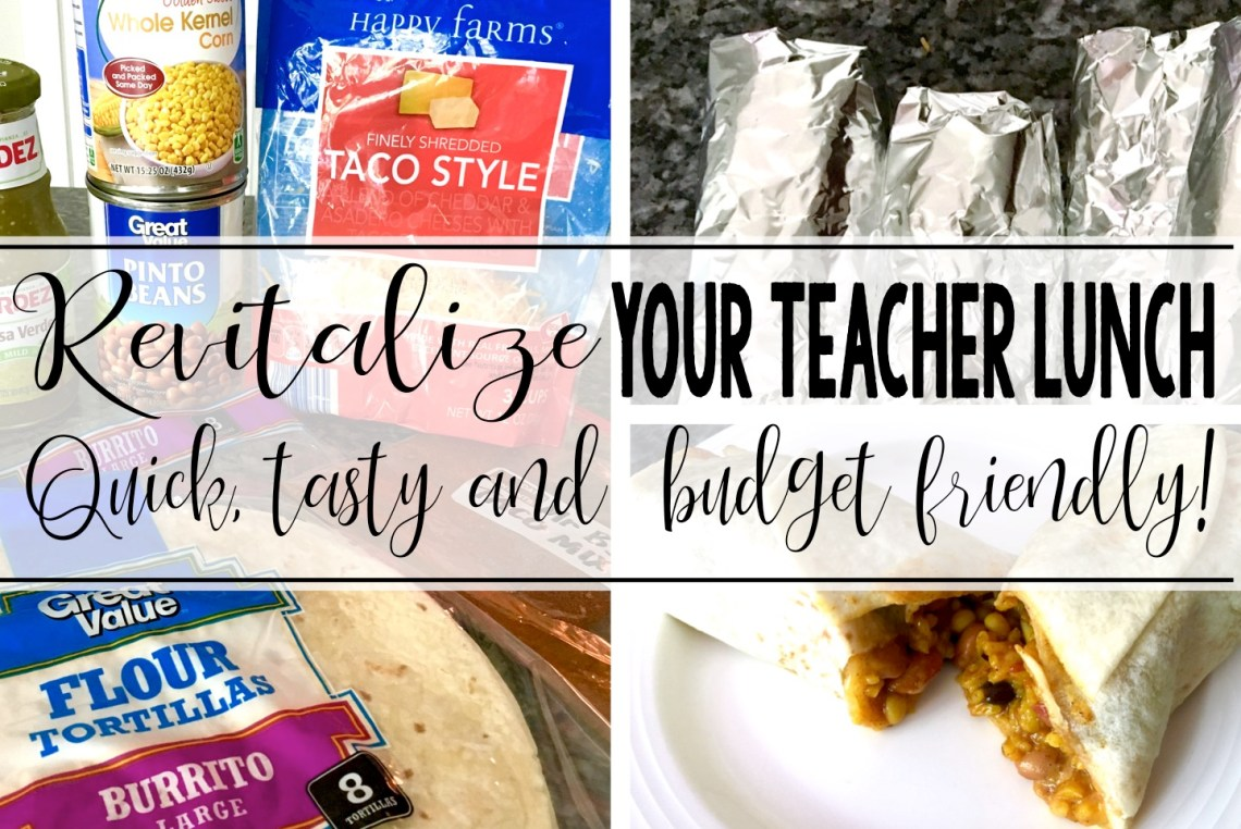 Revitalize your teacher lunch