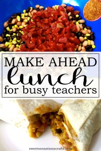Make ahead lunch for busy teachers