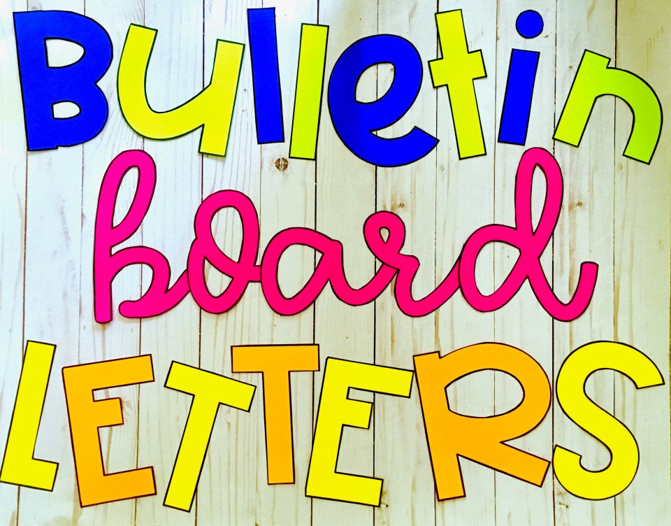 Make your own bulletin board letters.