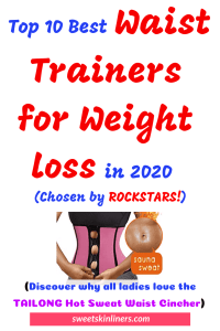 Whether you have an unsightly tummy pooch or bland love handles, you can within no time achieve a sexier you with the best waist trainer for weight loss. Check out our detailed review of the best waist trainers that will get you noticed in the curved silhouette you've always dreamed of. This a sorted products list and buyer's guide on the best weight loss trainer for waist, top rated waist trainers, best plus size waist trainer, best waist trainer for plus size, best waist trainer for women, best waist cincher for weight loss, best workout waist trainer, how to use a waistline trainer to lose weight.
