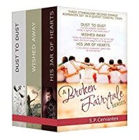 Boxed Set: A Broken Fairy Tale Series Collection by [Cervantes, S.P.]