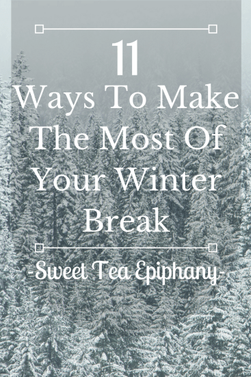 ways-to-make-the-most-of-winter-break-2