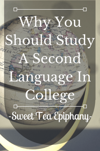 Why You Should Study A Second Language In College-1