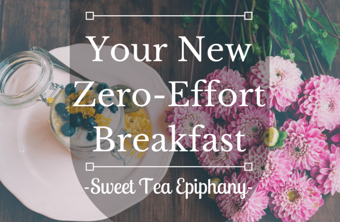 Your New Zero-Effort Breakfast