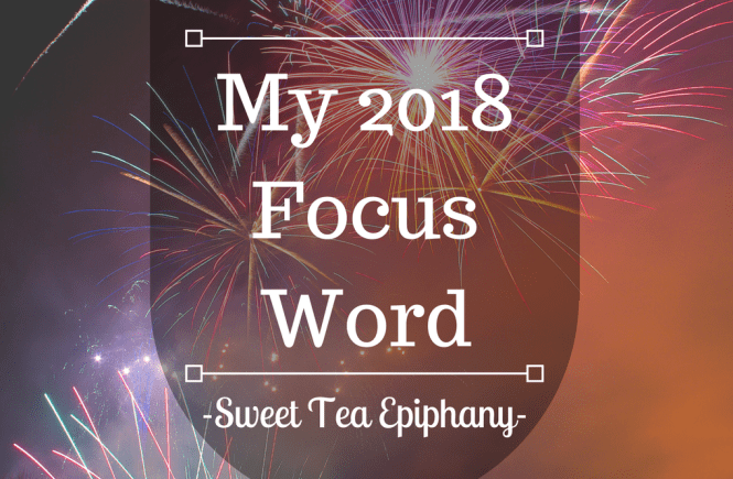 My 2018 Focus Word-1
