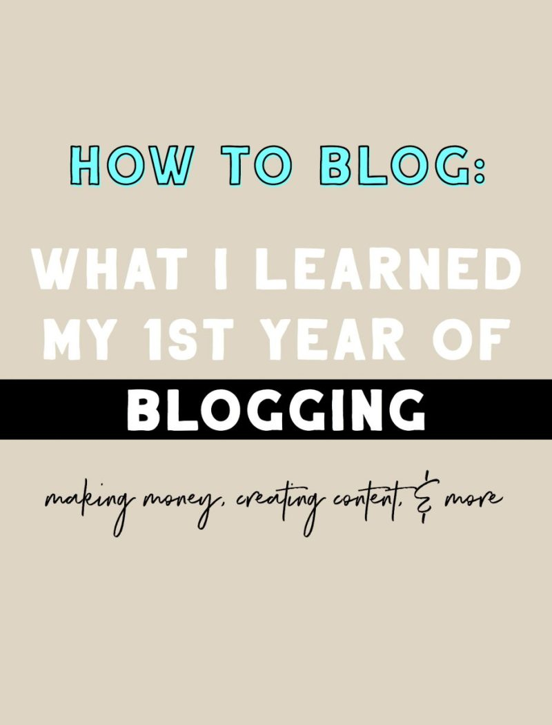 how to blog: what I learned my first year blogging