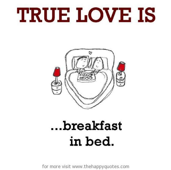 True Love is Breakfast in Bed | www.sweetteasweetie.com