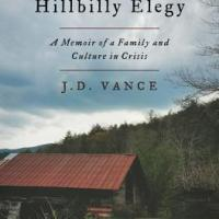 "Recommended Reading: J.D. Vance's ""Hillbilly Elegy"""