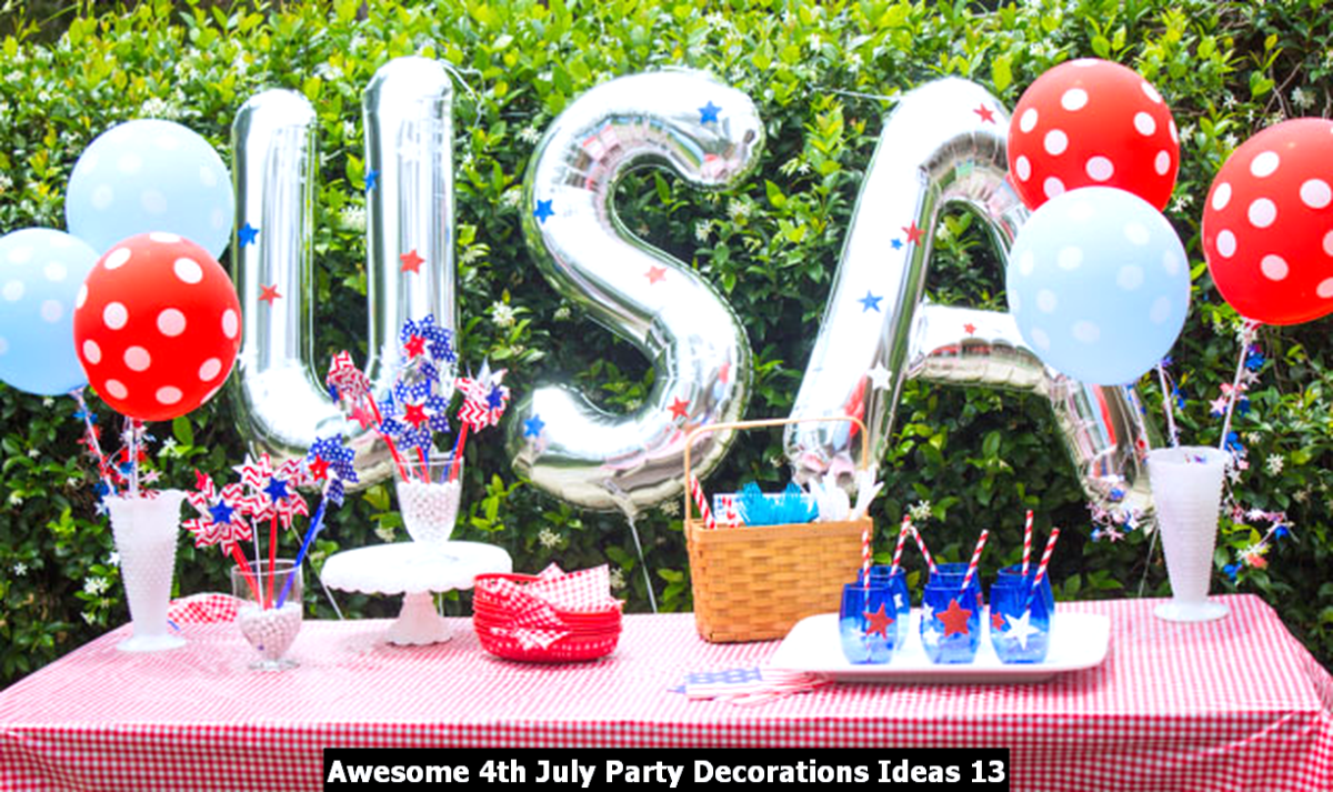 Awesome 4th July Party Decorations Ideas 13