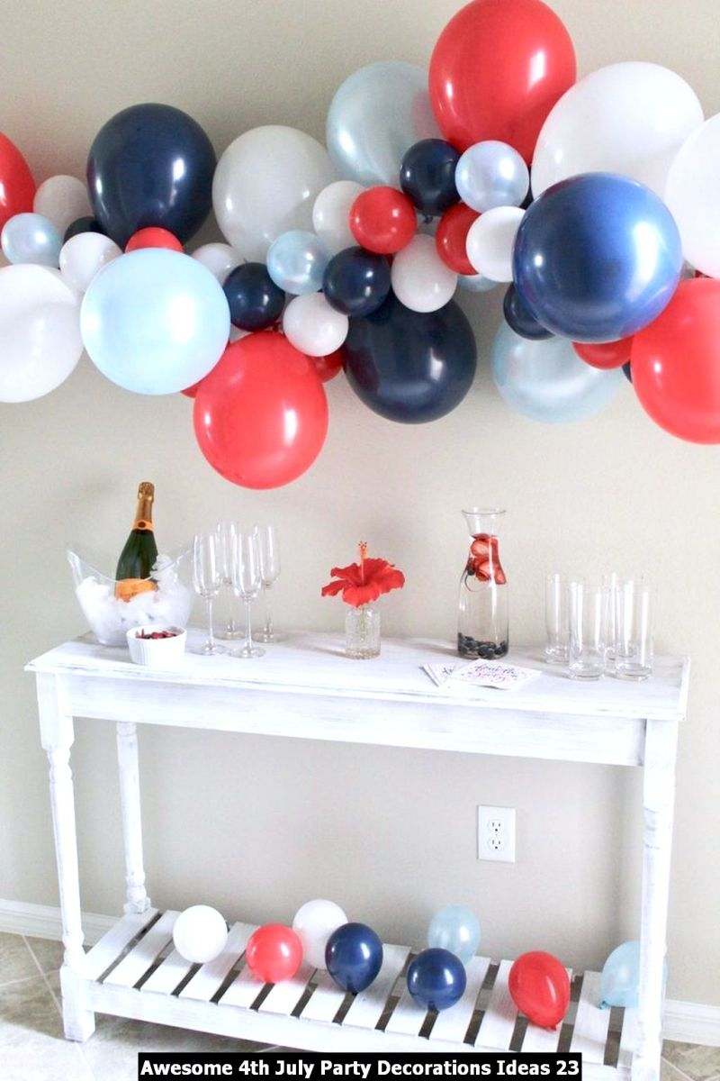 Awesome 4th July Party Decorations Ideas 23