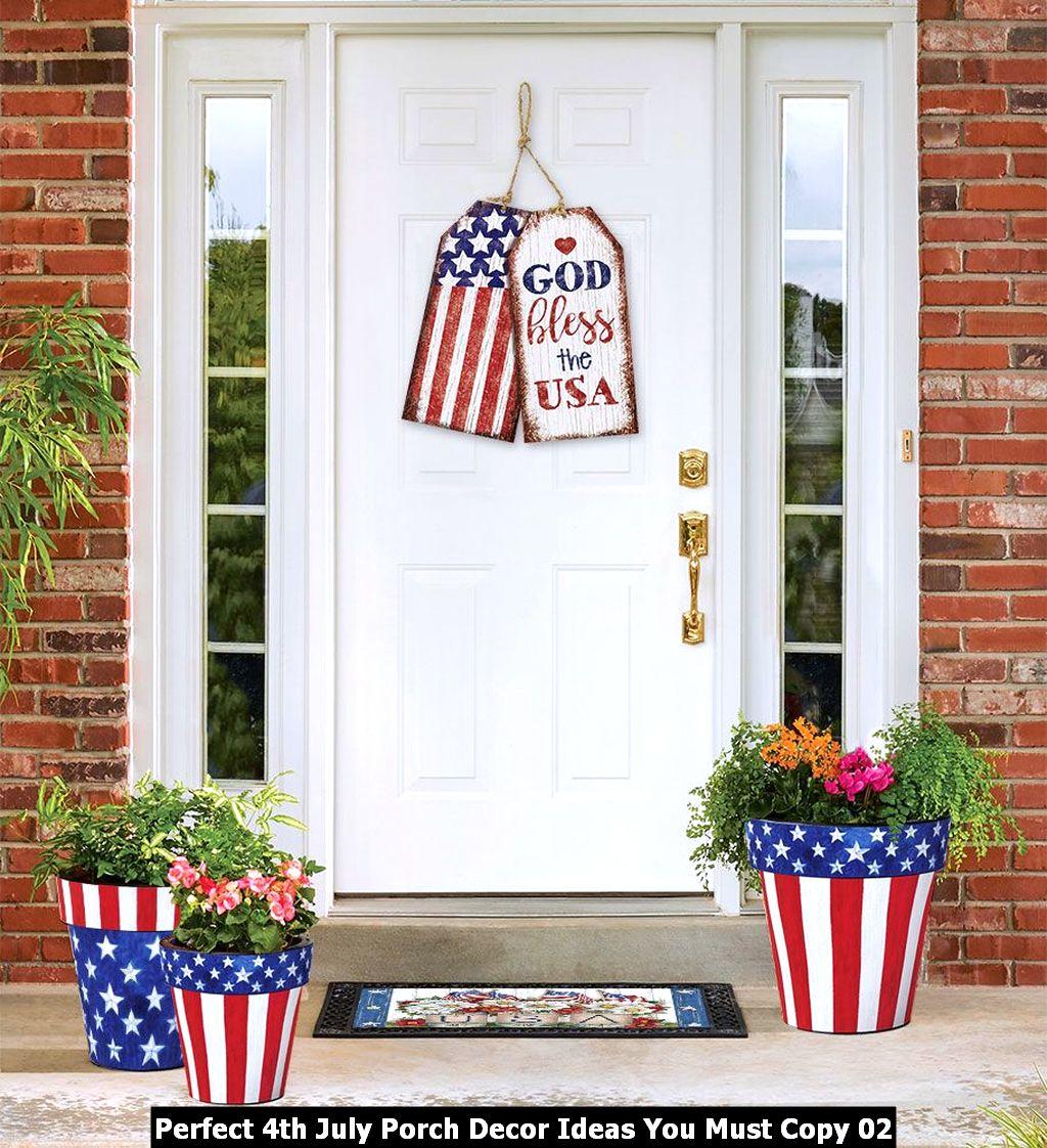 Perfect 4th July Porch Decor Ideas You Must Copy 02