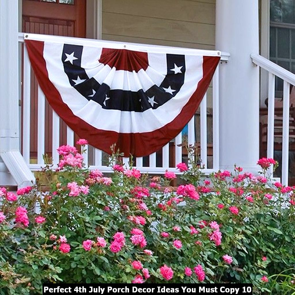 Perfect 4th July Porch Decor Ideas You Must Copy 10