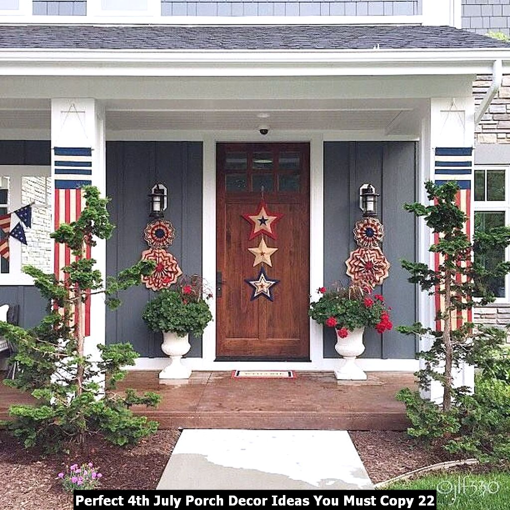 Perfect 4th July Porch Decor Ideas You Must Copy 22