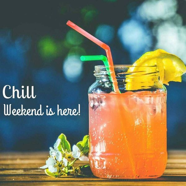 3-chill-weekend-is-here
