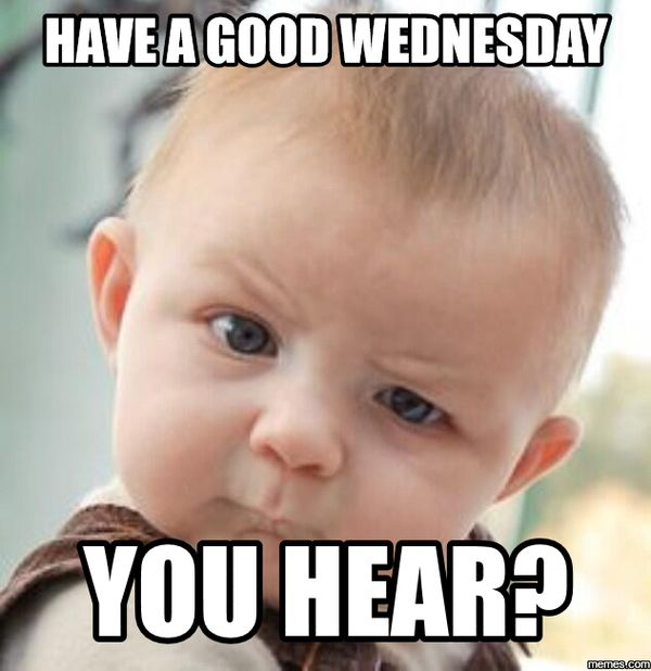 funny wednesday memes with baby