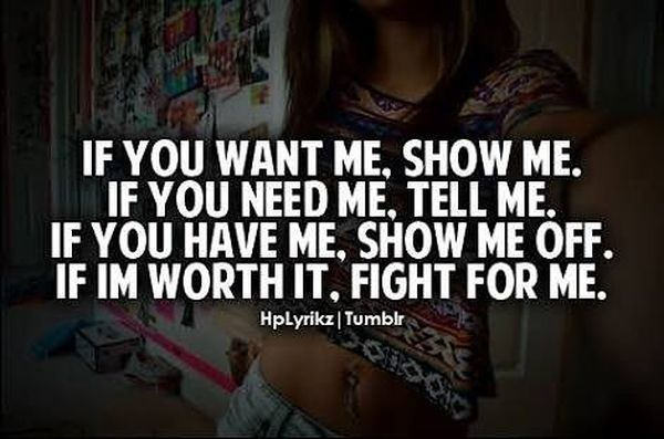 If yoy want me. Show me.