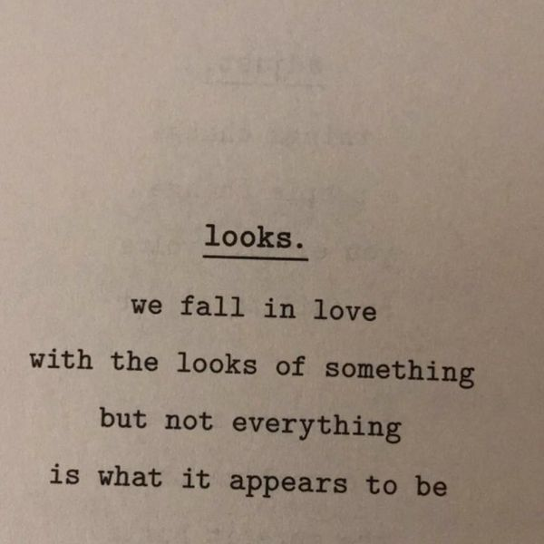 We fall in love with the looks of something...