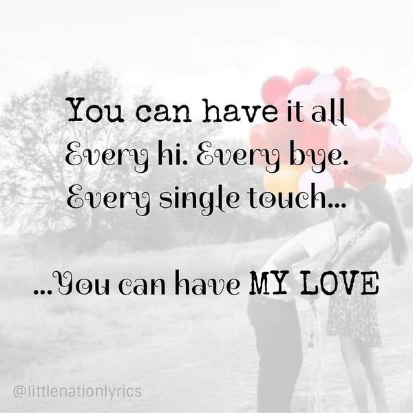 you can have my love - Short Love Quotes