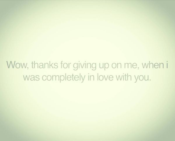 Thanks for giving up on me