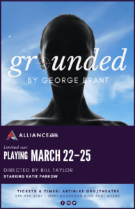Alliance for the Arts Presents Grounded by George Brant, directed by Bill Taylor