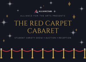 Alliance for the Arts Presents Red Carpet Cabaret Fundraiser on May 25 in Support of Youth Theatre