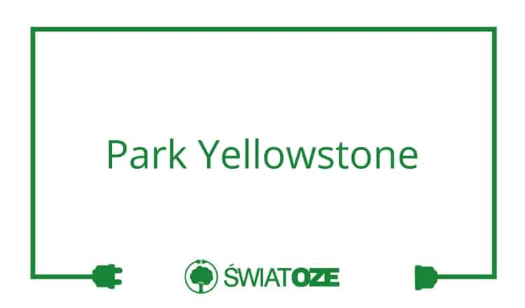 Park Yellowstone