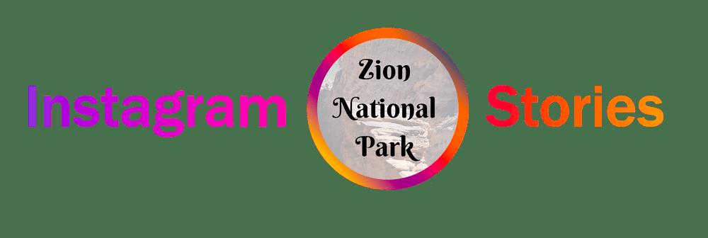 Link do Instagram Stories z Zion National Park