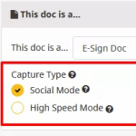 High Volume E-Signature – High Speed Mode vs. Social Mode