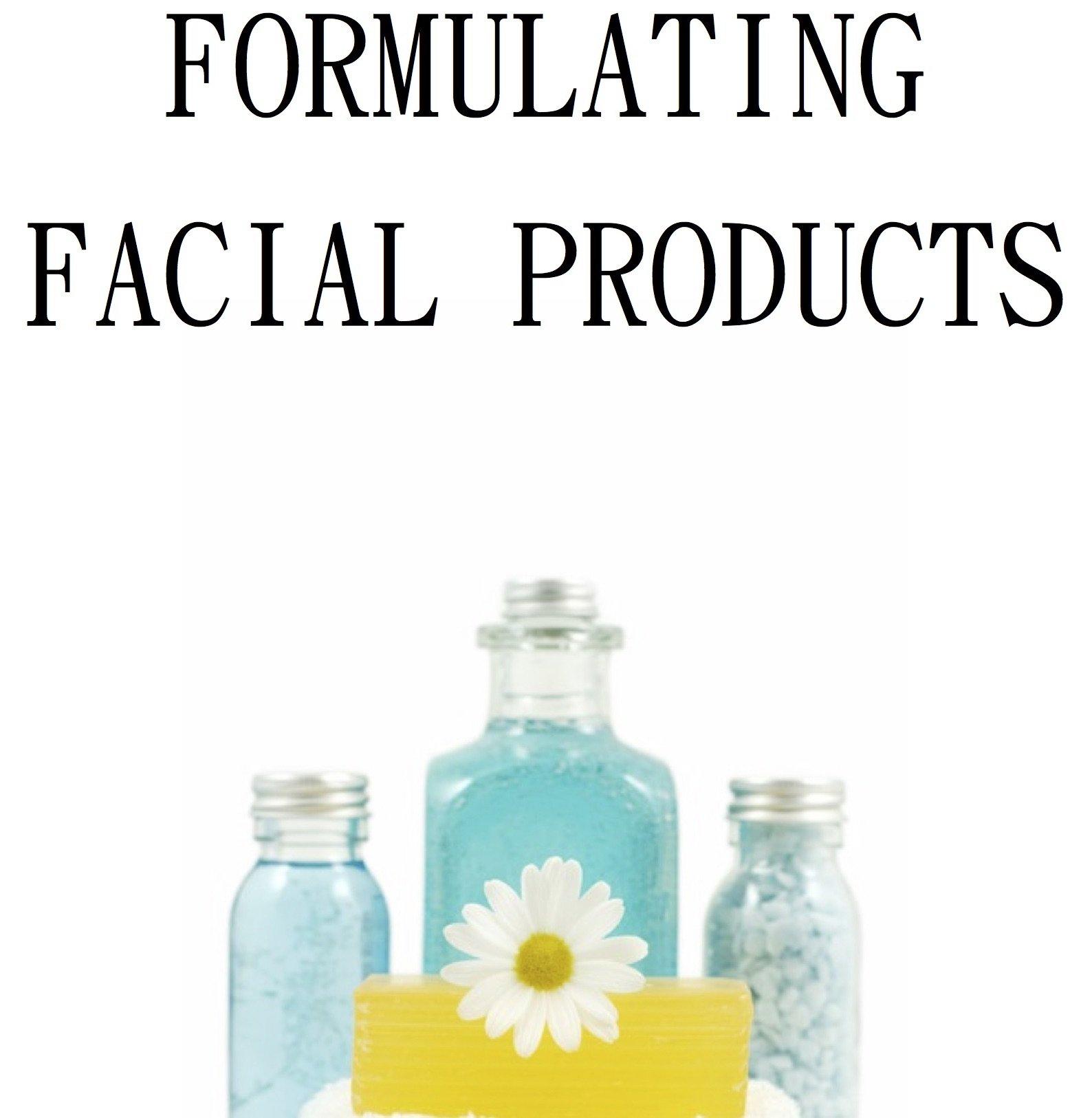 Formulating Facial Products