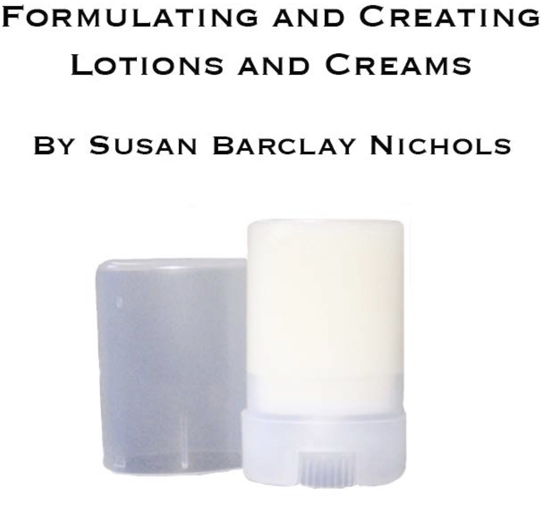 Formulating Lotions & Creams
