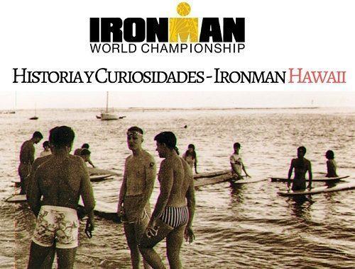 Historia y Curiosidades del Ironman Hawaii 500x380