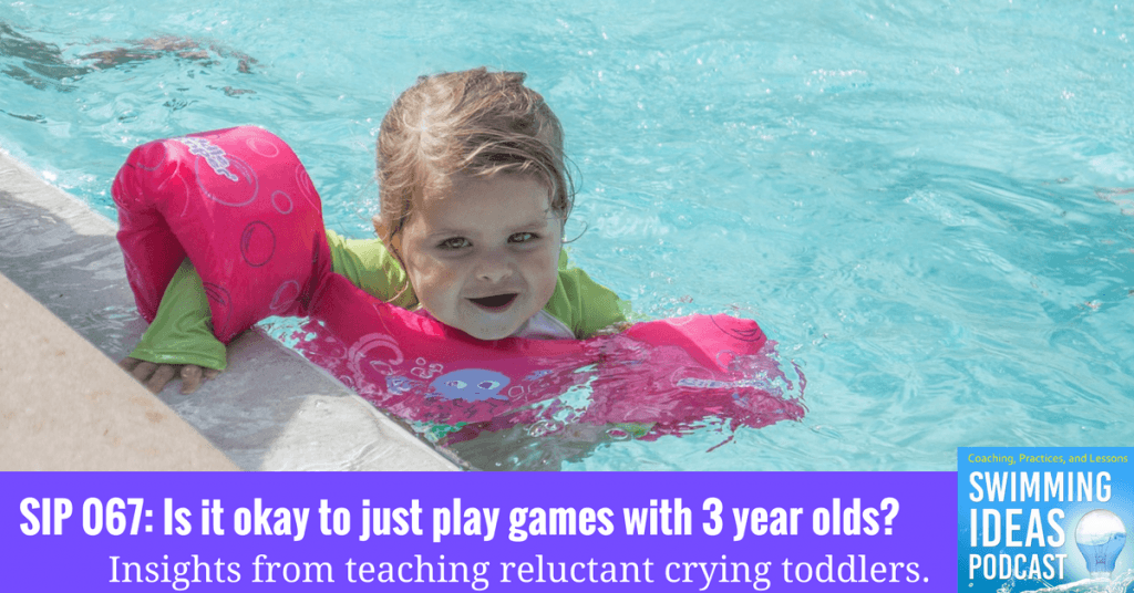 SIP 068  Is it okay to just play games with 3 year olds  – Swimming Lessons  Ideas d8ba6d1332173