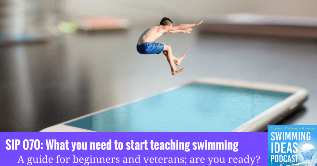 SIP 070: What you need to start teaching swimming