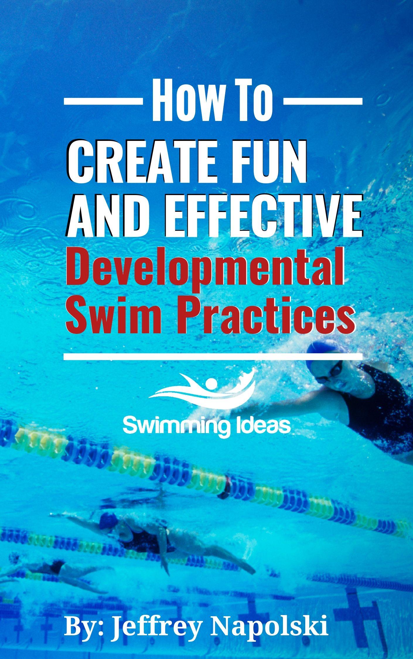 How to Create Fun and Effective Developmental Swim Practices