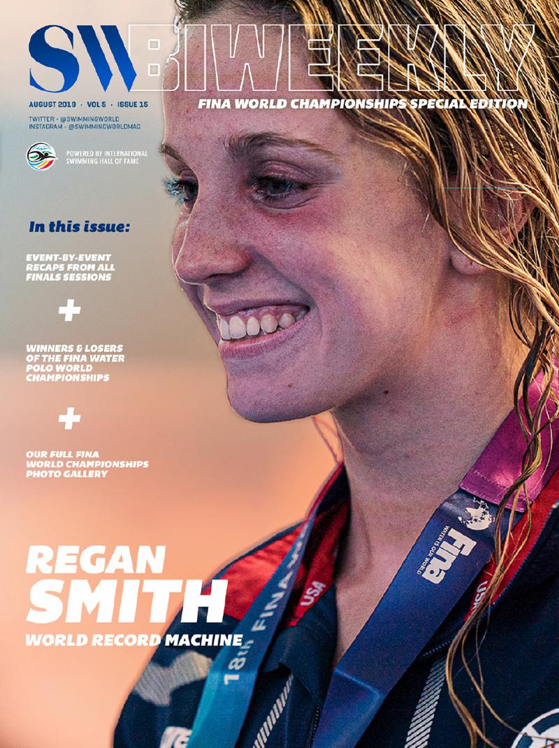 Swimming World Biweekly August 7 2019 Cover Regan Smith World Record Machine