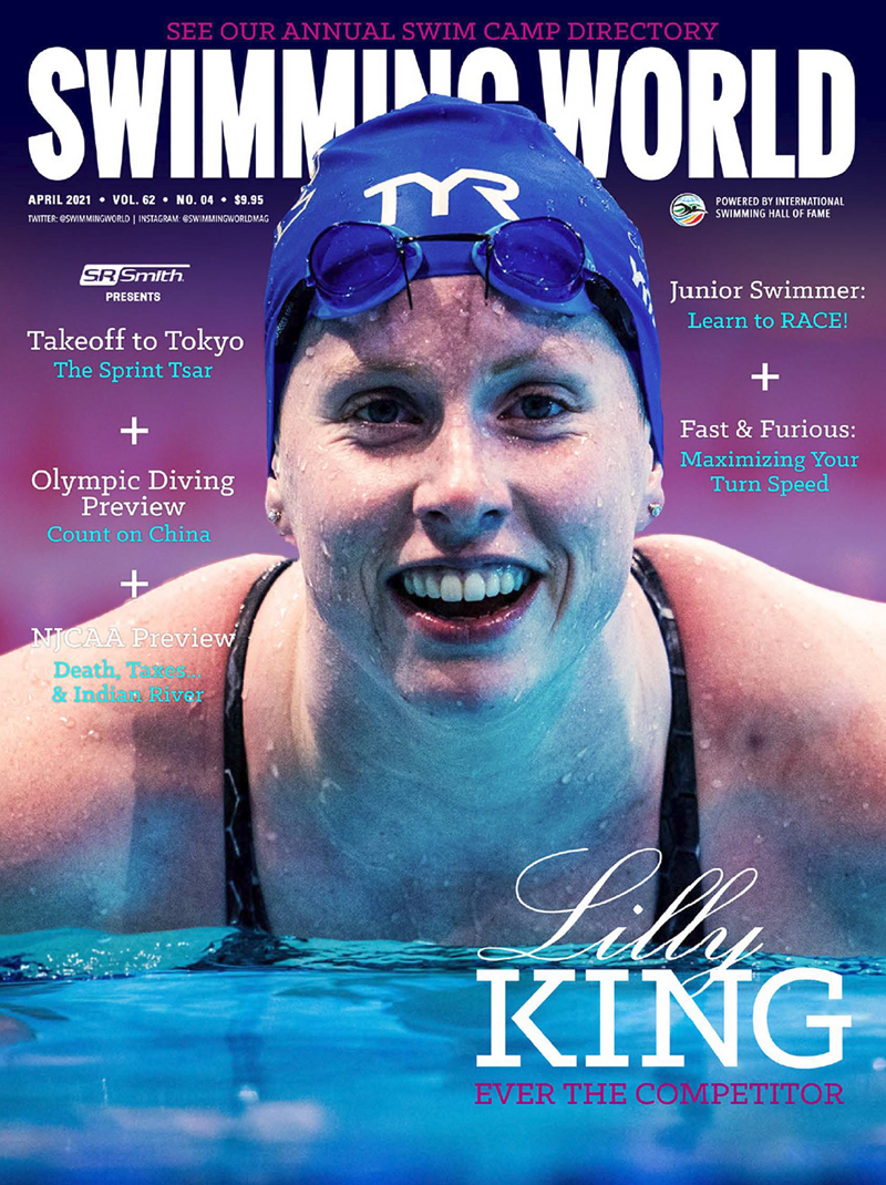 Swimming World April 2021 - Lilly King - Ever The Competitor - COVER