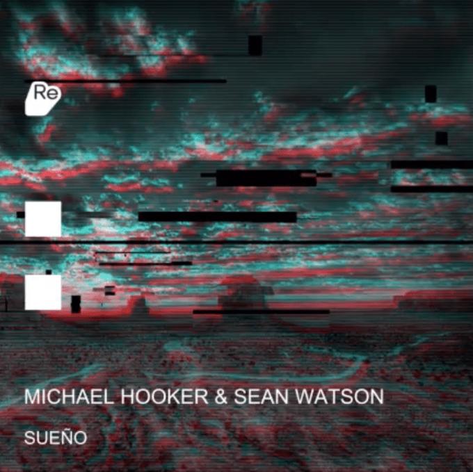 Michael Hooker & Sean Watson - Sueño