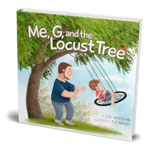"""""""Me, G, and the Locust Tree"""" Hardcover"""