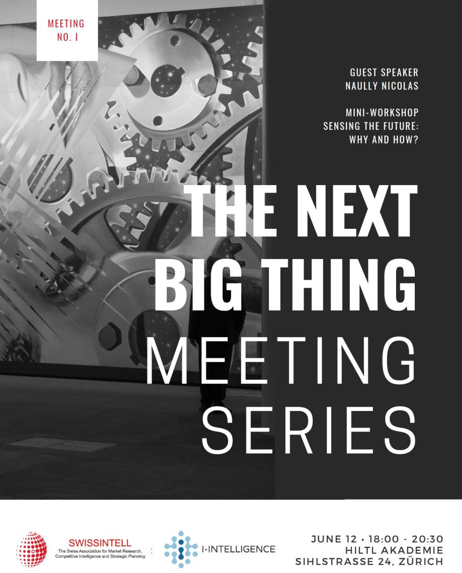 The Next Big Thing Meeting Zurich Swissintell