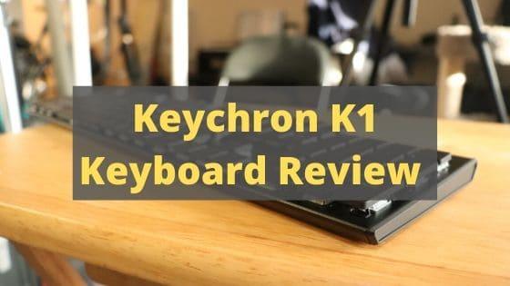 Keychron K1 keyboard review