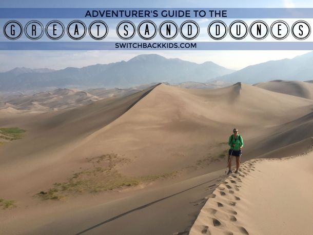 Guide to the Great Sand Dunes
