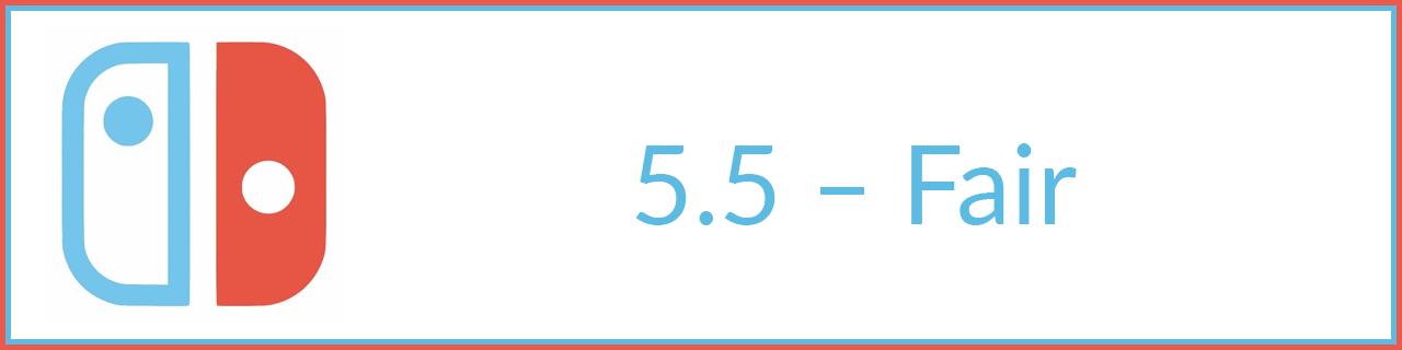 5.5 - fair