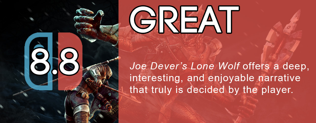 8.8; great; Joe Dever's Lone Wolf offers a deep, interesting, and enjoyable narrative that truly is decided by the player