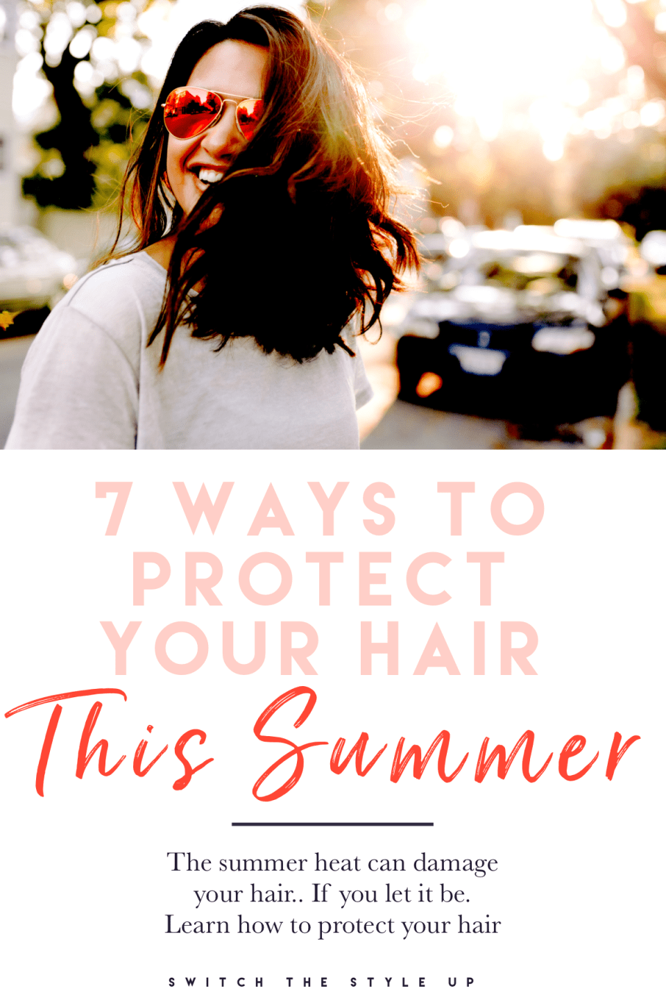 How to keep your hair healthy this summer