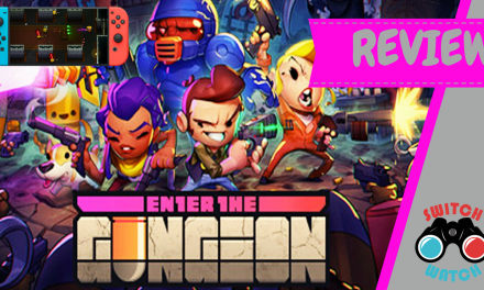Enter The Gungeon Nintendo Switch Review