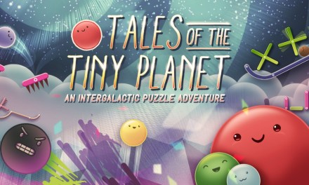 Tales of the Tiny Planet Review