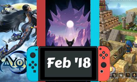 Upcoming Nintendo Switch Games – February 2018