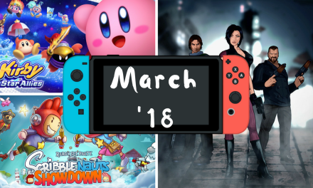 Upcoming Nintendo Switch Games – March 2018