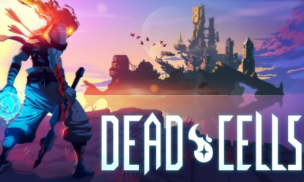 Dead Cells Nintendo Switch Review